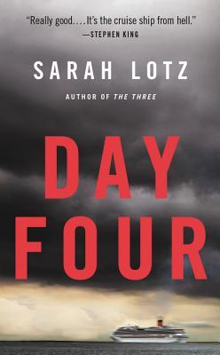 Day Four - Lotz, Sarah
