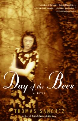 Day of the Bees - Sanchez, Thomas