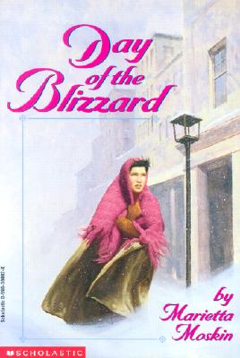 Day of the Blizzard - Moskin, Marietta D