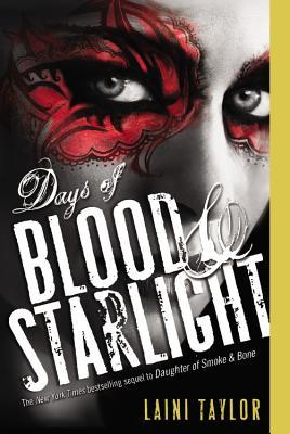 Days of Blood & Starlight - Taylor, Laini