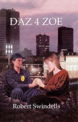 Daz 4 Zoe - Swindells, Robert, and Bennett, Andrew, and Taylor, Jim