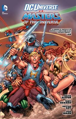 DC Universe Vs Masters of the Universe TP - Giffen, Keith, and Soy, Dexter (Artist)
