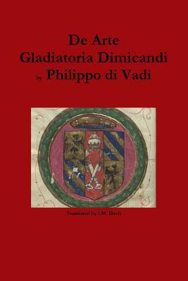 de Arte Gladiatoria Dimicandi - Di Vadi, Philippo