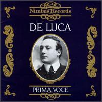 De Luca - Prima Voce - Amelita Galli-Curci (soprano); Beniamino Gigli (tenor); Enrico Caruso (tenor); Giuseppe de Luca (vocals);...
