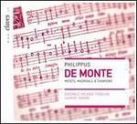 De Monte: Motets, Madrigals & Chansons
