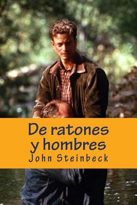 de Ratones y Hombres - Steinbeck, John