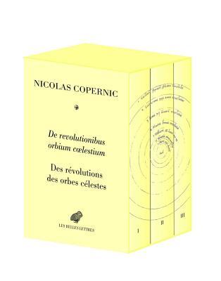 de Revolutionibus Orbium Coelestium / Des Revolutions Des Orbes Celestes - Copernic, Nicolas