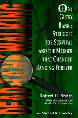 Dead Bank Walking - Smith, Robert H