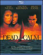 Dead Calm [Blu-ray] - Phillip Noyce