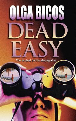 Dead Easy - Bicos, Olga