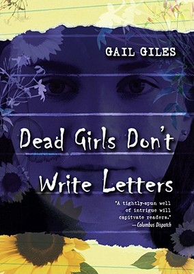 Dead Girls Don't Write Letters - Giles, Gail
