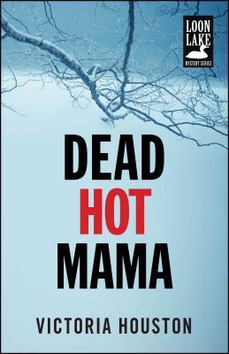 Dead Hot Mama - Houston, Victoria