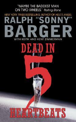 Dead in 5 Heartbeats - Barger, Sonny