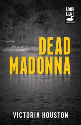 Dead Madonna - Houston, Victoria