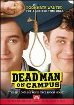 Dead Man on Campus [P&S]
