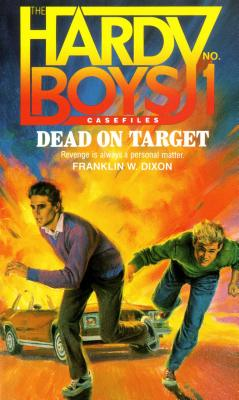 Dead on Target - Dixon, Franklin W Dixon