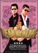 Dead or Alive [Rated]