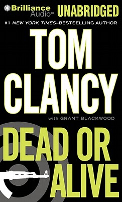 Dead or Alive - Clancy, Tom, and Phillips, Lou Diamond (Performed by), and Blackwood, Grant