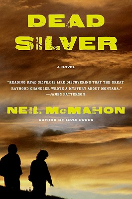 Dead Silver - McMahon, Neil