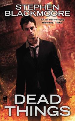 Dead Things - Blackmoore, Stephen