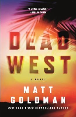 Dead West - Goldman, Matt