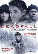 Deadfall - Stefan Ruzowitzky