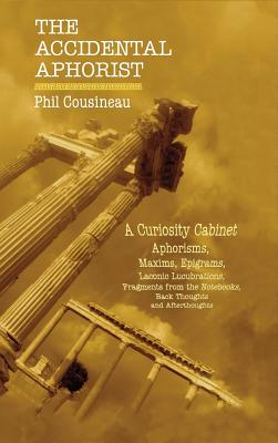 Deadlines : a rhapsody on a theme of famous and infamous last words - Cousineau, Phil