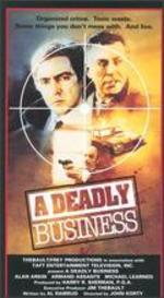 Deadly Business