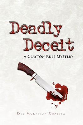 Deadly Deceit - Grabitz, Dee Morrison