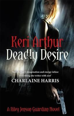 Deadly Desire - Arthur, Keri