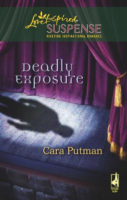 Deadly Exposure - Putman, Cara