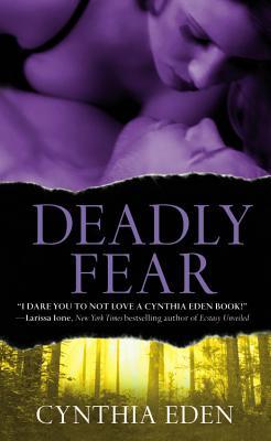 Deadly Fear - Eden, Cynthia