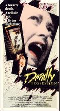 Deadly Possession - Craig Lahiff