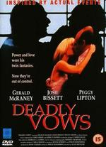 Deadly Vows - Alan Metzger