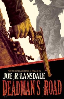 Deadman's Road - Lansdale, Joe R