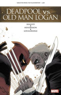 Deadpool Vs. Old Man Logan - Shalvey, Declan