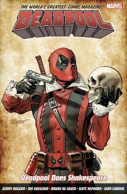 Deadpool: World's Greatest Vol. 7: Deadpool Does Shakespeare - Duggan, Gerry, and Doescher, Ian