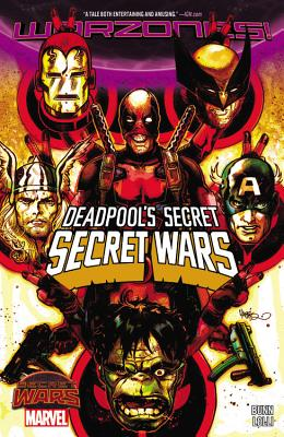 Deadpool's Secret Secret Wars - Bunn, Cullen (Text by)