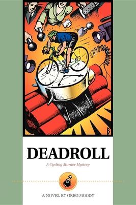 Deadroll - Moody, Greg