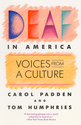 Deaf in America: Voices from a Culture - Padden, Carol A