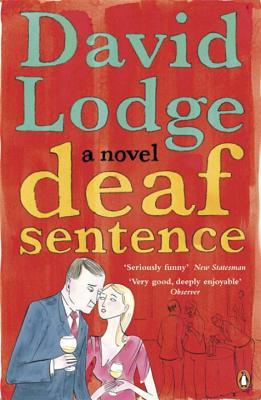 Deaf Sentence - Lodge, David