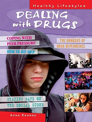 Dealing with Drugs - Rooney, Anne