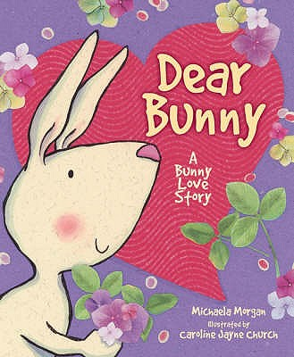 Dear Bunny - Morgan, Michaela