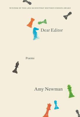 Dear Editor: Poems - Newman, Amy