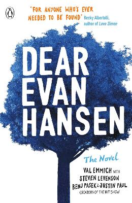 Dear Evan Hansen - Emmich, Val, and Paul, Justin, and Levenson, Steven