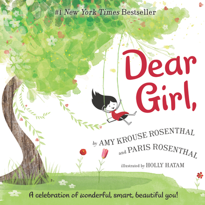 Dear Girl, - Rosenthal, Amy Krouse, and Rosenthal, Paris