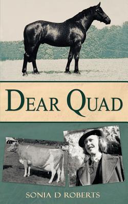 Dear Quad - Roberts, Sonia D