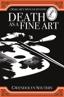Death as a Fine Art - Southin, Gwendolyn