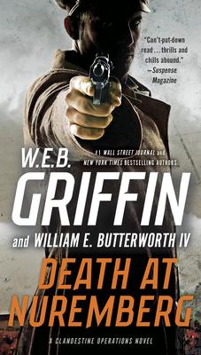 Death at Nuremberg - Griffin, W E B, and Butterworth, William E