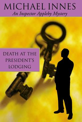 Death at the President's Lodging: Seven Suspects - Innes, Michael